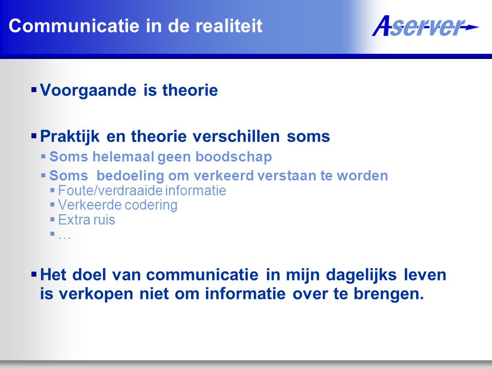 Communicatie in de realiteit