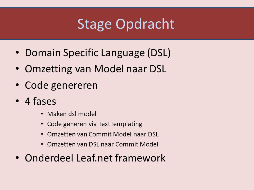 Stage Opdracht Domain Specific Language (DSL)
