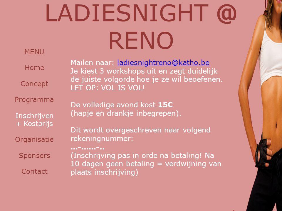 LADIESNIGHT @ RENO Mailen naar: ladiesnightreno@katho.be