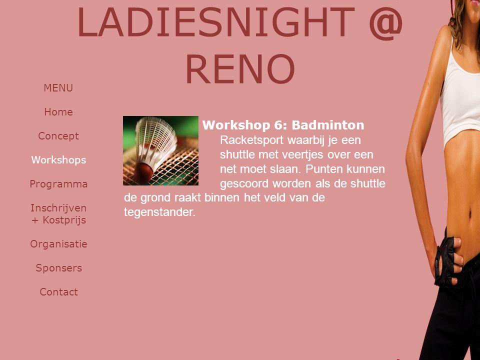 LADIESNIGHT @ RENO Workshop 6: Badminton