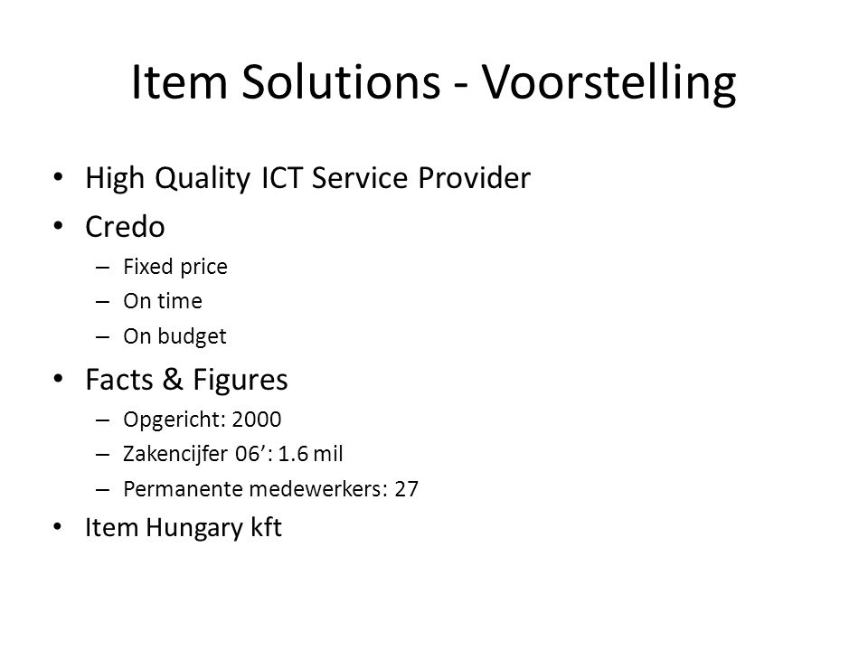 Item Solutions - Voorstelling