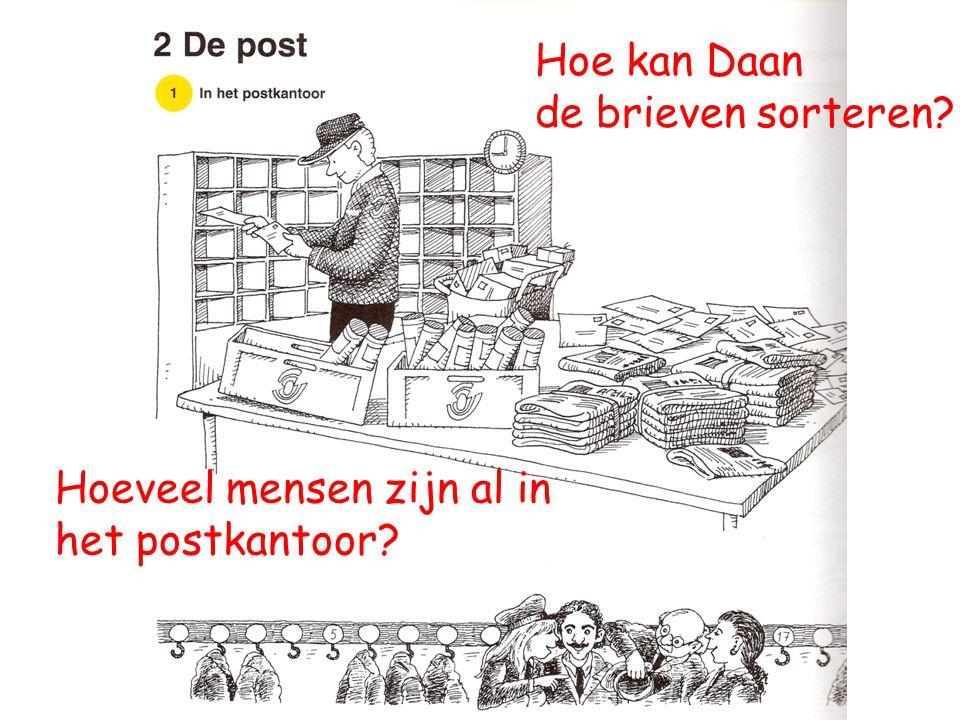 Hoe kan Daan de brieven sorteren Hoeveel mensen zijn al in het postkantoor