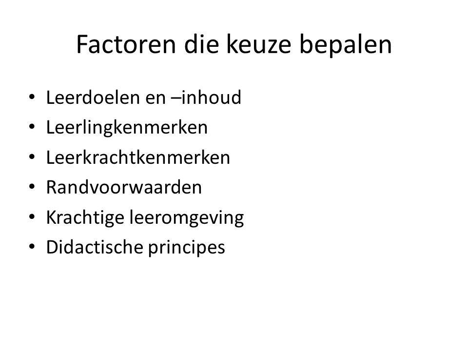 Factoren die keuze bepalen