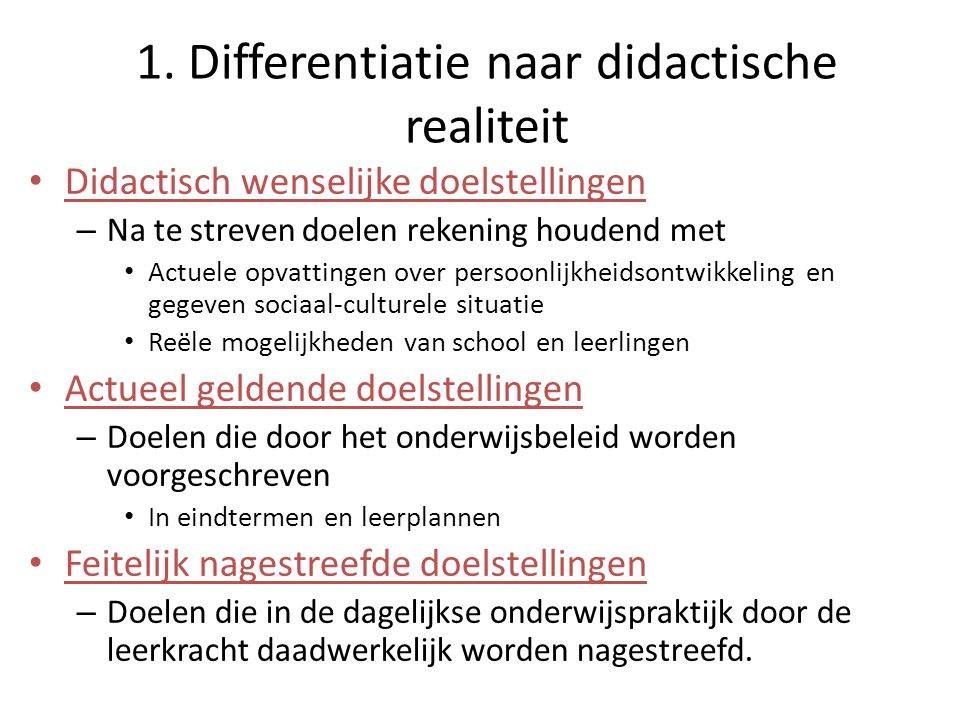 1. Differentiatie naar didactische realiteit