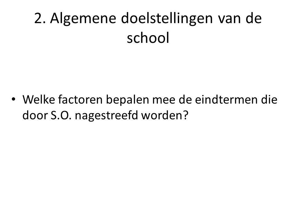 2. Algemene doelstellingen van de school