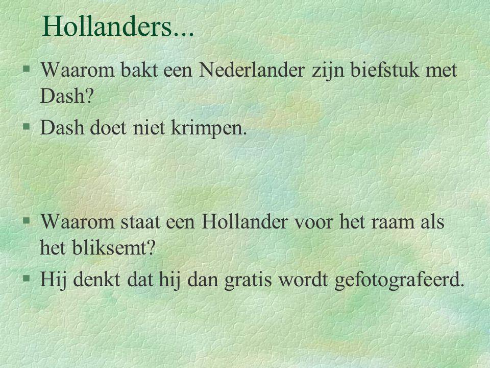 Hollanders... Waarom bakt een Nederlander zijn biefstuk met Dash