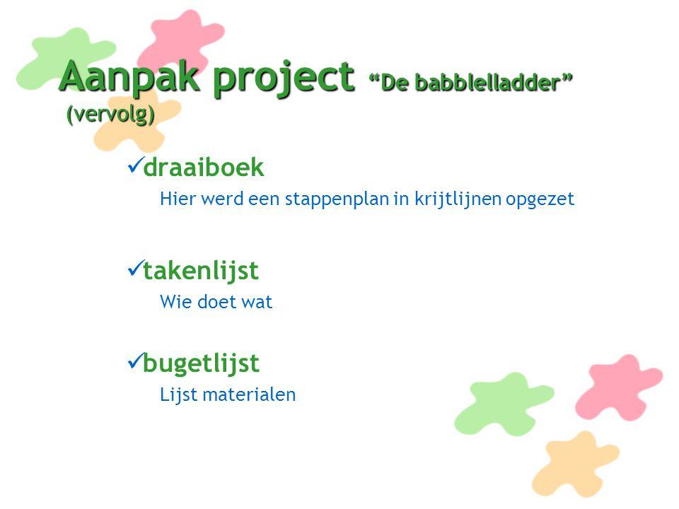 Aanpak project De babblelladder (vervolg)