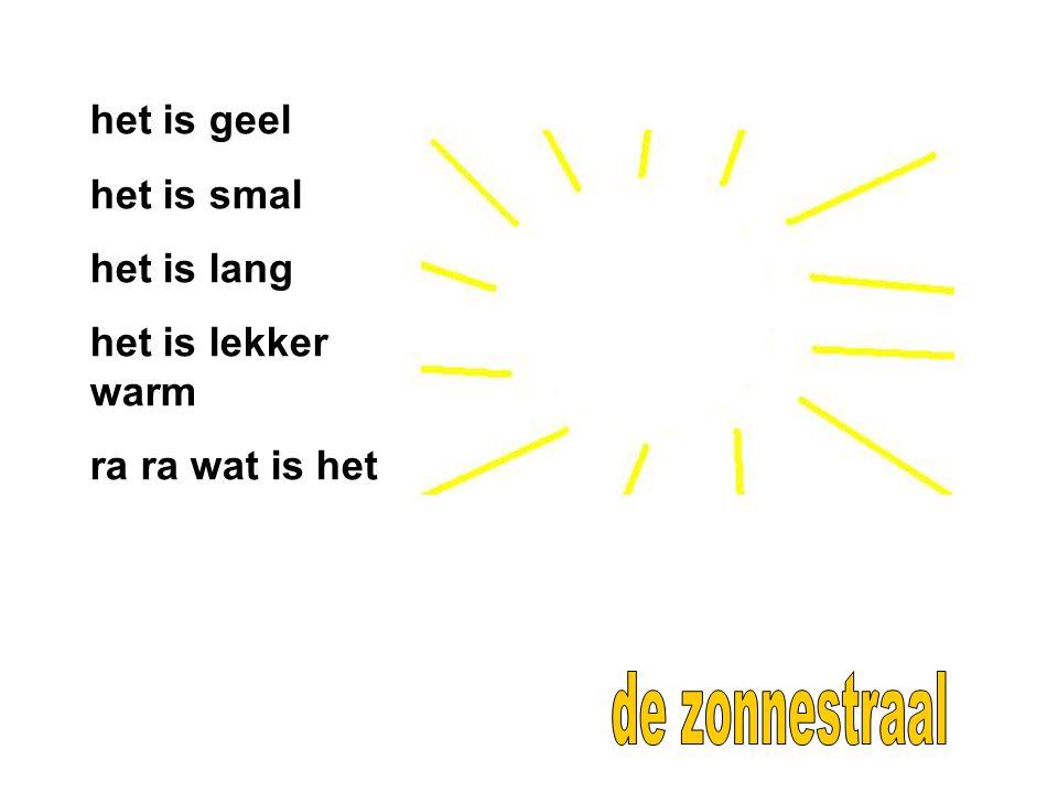 de zonnestraal het is geel het is smal het is lang het is lekker warm