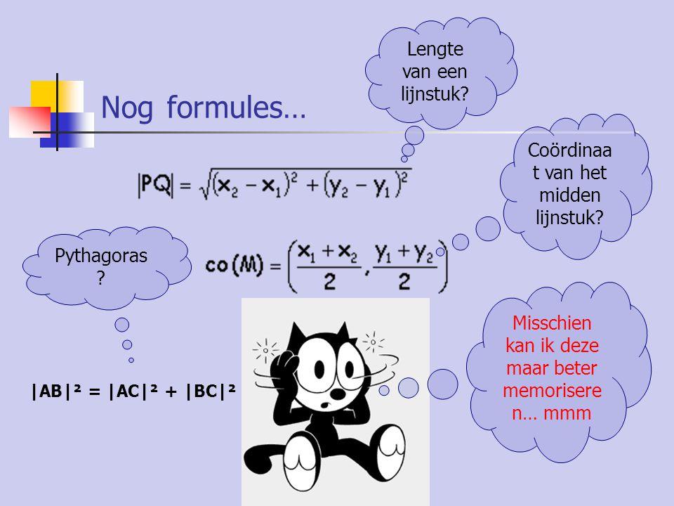 Nog formules… Lengte van een lijnstuk