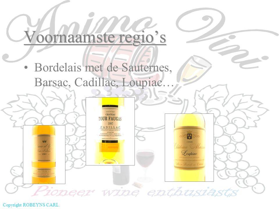 Voornaamste regio's Bordelais met de Sauternes, Barsac, Cadillac, Loupiac…