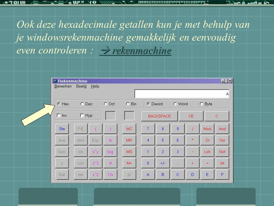 Ook deze hexadecimale getallen kun je met behulp van je windowsrekenmachine gemakkelijk en eenvoudig even controleren :  rekenmachine