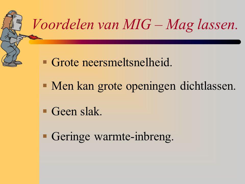 Voordelen van MIG – Mag lassen.
