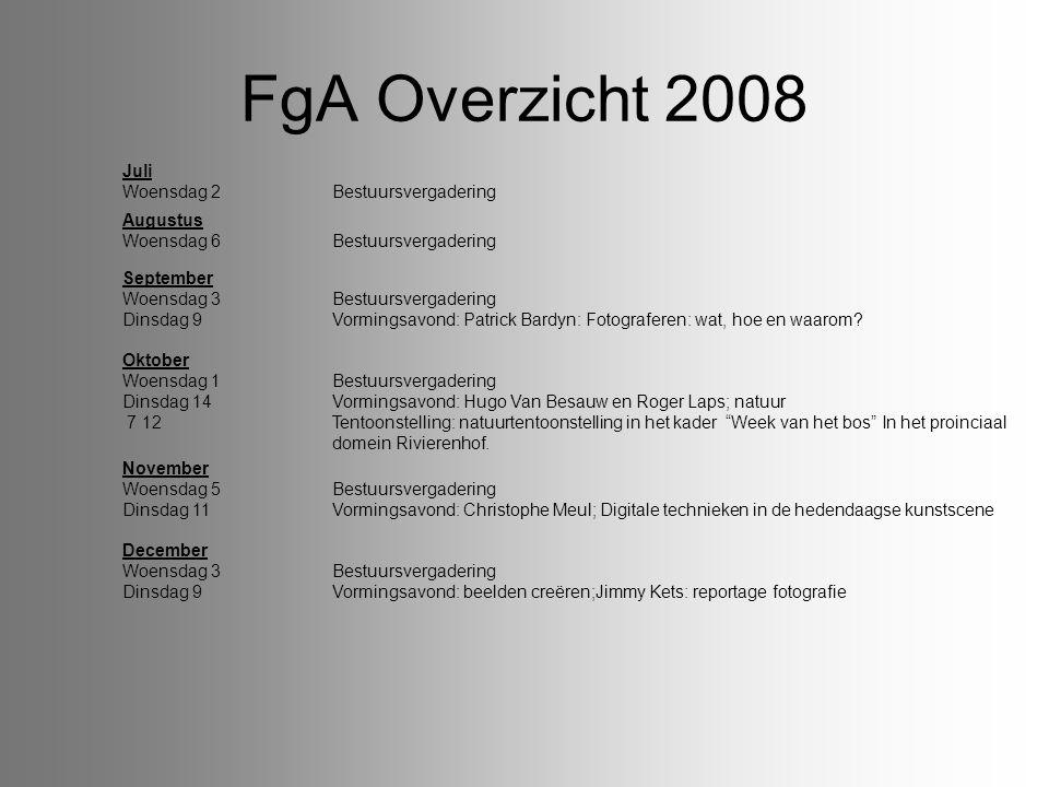 FgA Overzicht 2008 Juli Woensdag 2 Bestuursvergadering