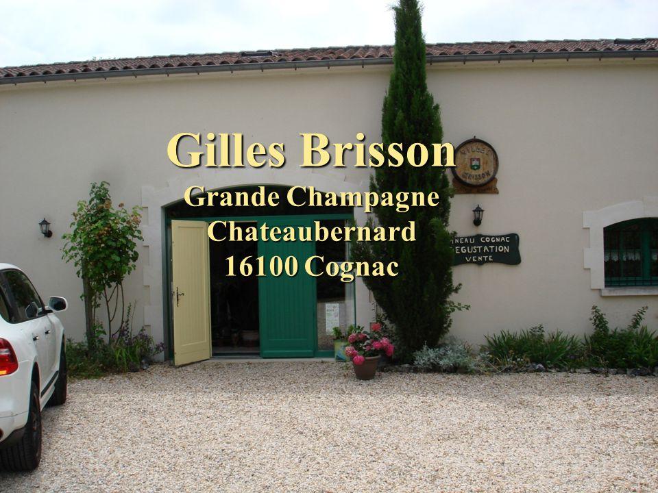 Gilles Brisson Grande Champagne Chateaubernard 16100 Cognac