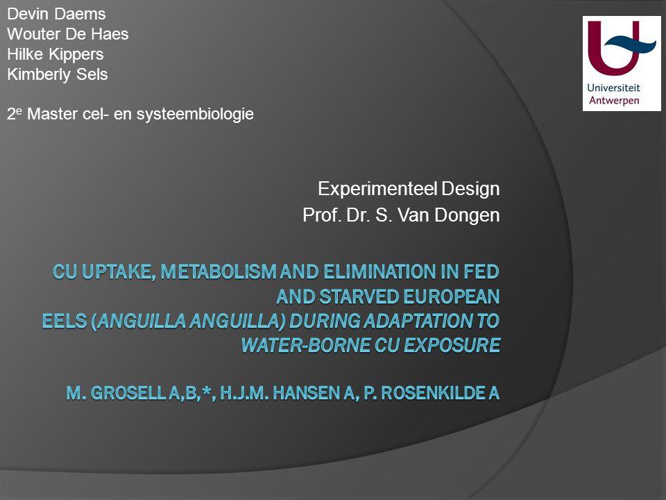 Experimenteel Design Prof. Dr. S. Van Dongen
