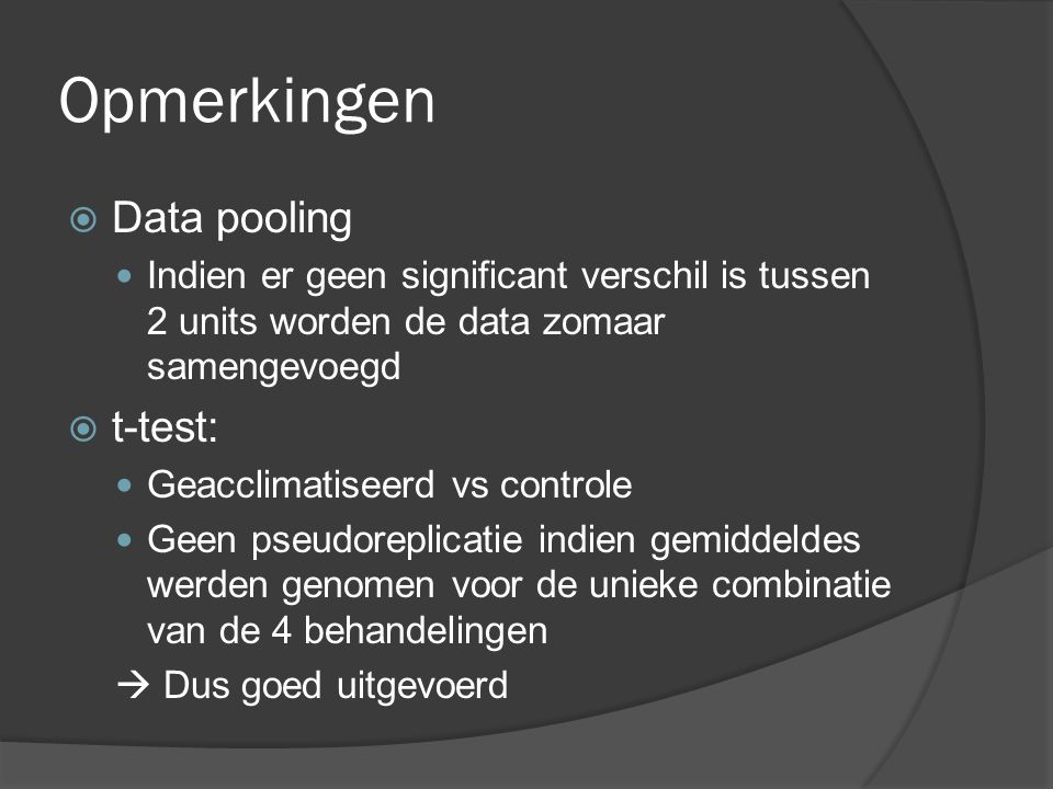 Opmerkingen Data pooling t-test:
