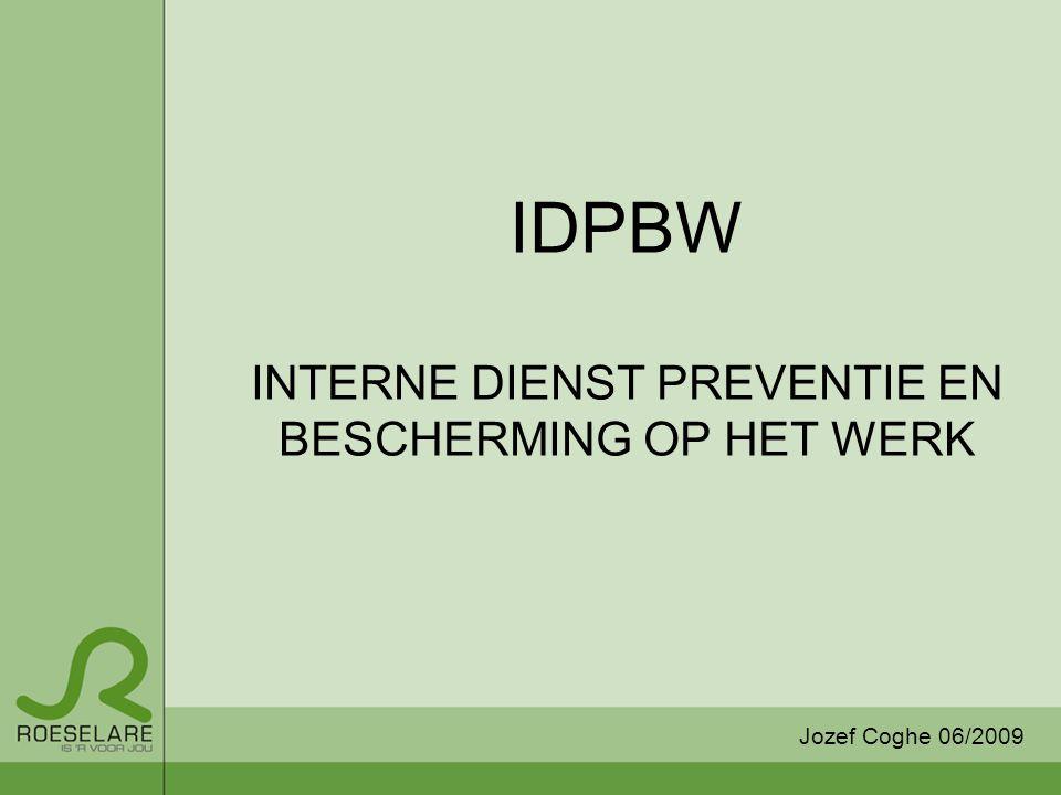 IDPBW INTERNE DIENST PREVENTIE EN BESCHERMING OP HET WERK