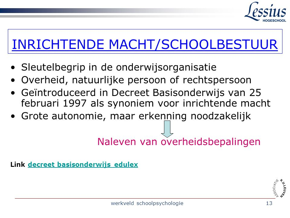INRICHTENDE MACHT/SCHOOLBESTUUR