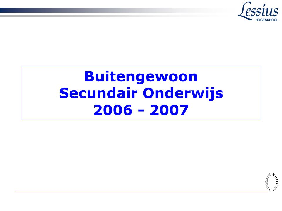 Buitengewoon Secundair Onderwijs 2006 - 2007