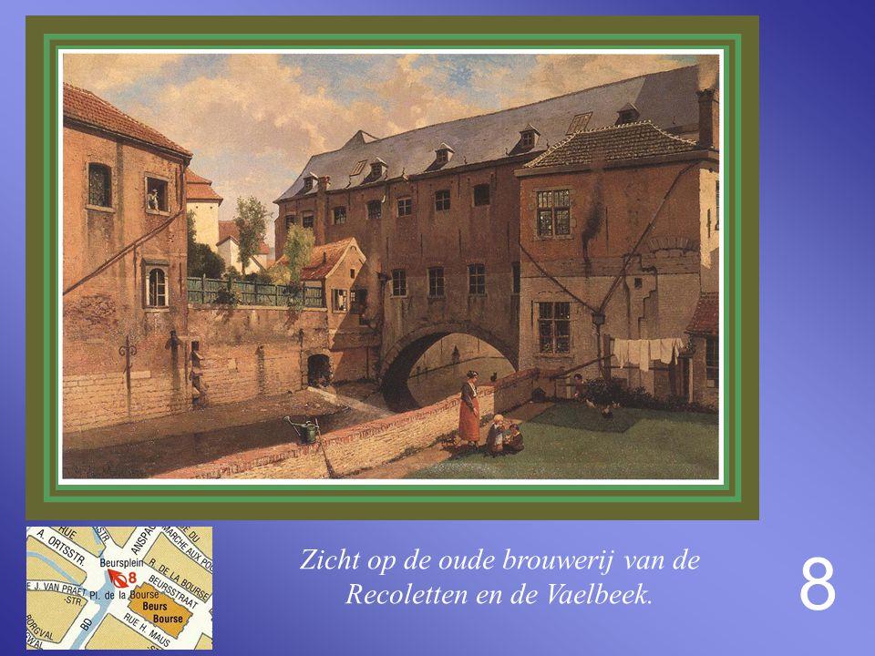 Zicht op de oude brouwerij van de Recoletten en de Vaelbeek.