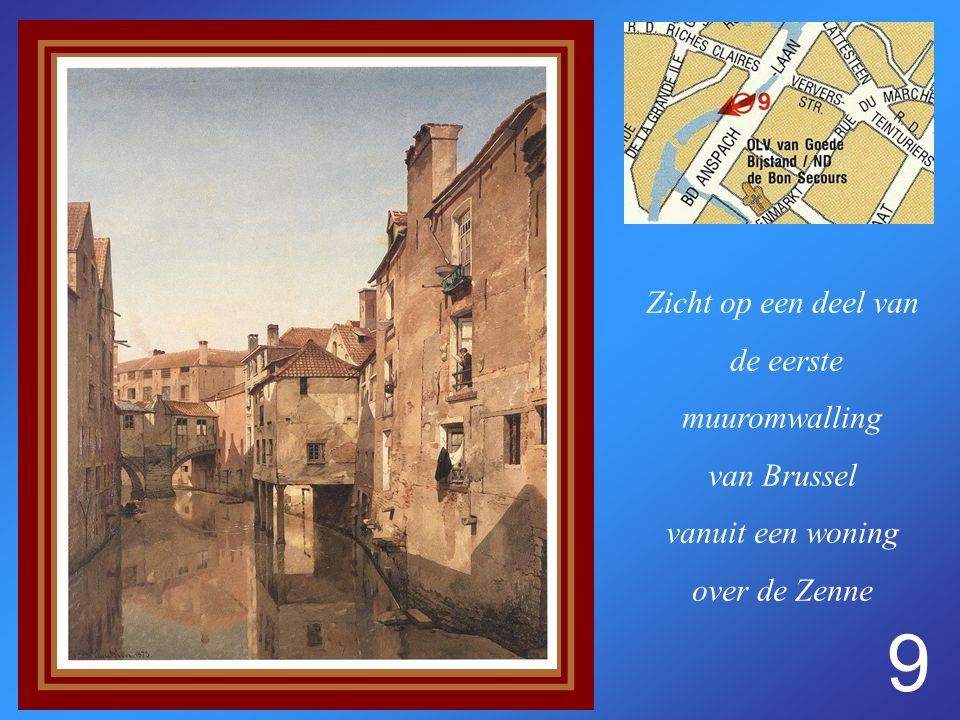 9 Zicht op een deel van de eerste muuromwalling van Brussel