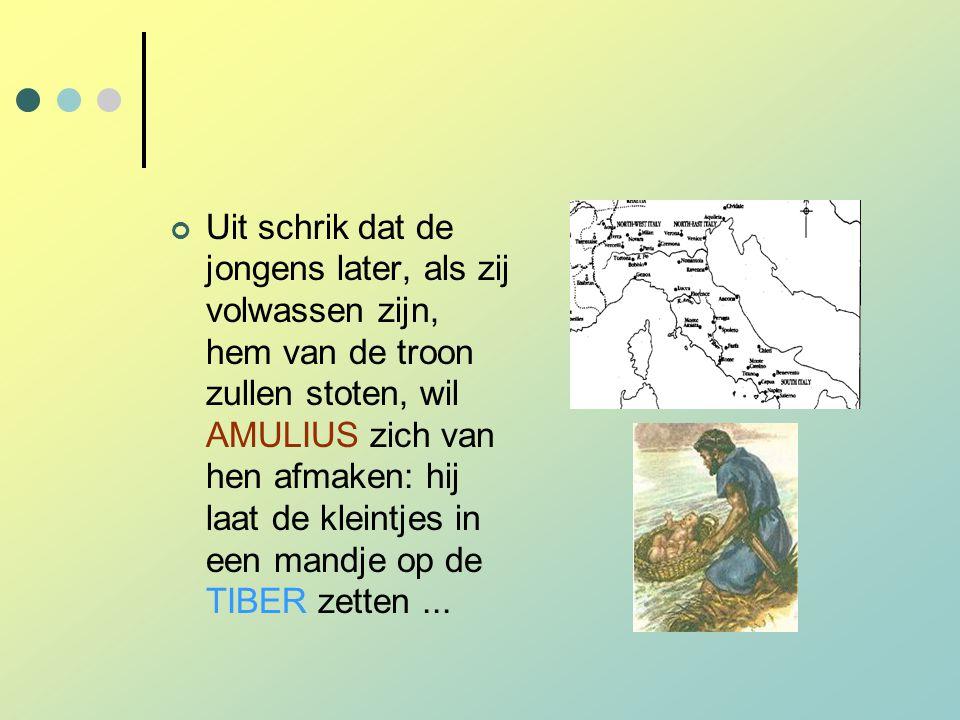 Uit schrik dat de jongens later, als zij volwassen zijn, hem van de troon zullen stoten, wil AMULIUS zich van hen afmaken: hij laat de kleintjes in een mandje op de TIBER zetten ...