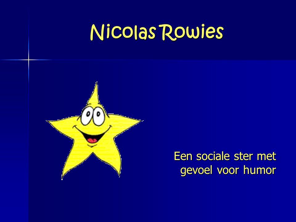 Nicolas Rowies Een sociale ster met gevoel voor humor