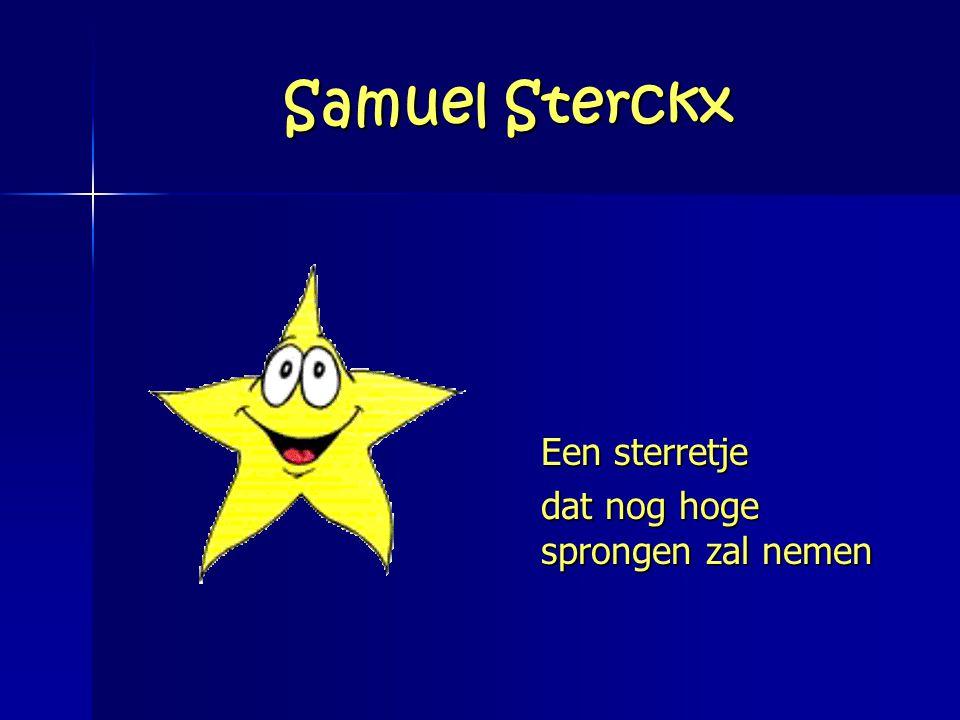 Samuel Sterckx Een sterretje dat nog hoge sprongen zal nemen