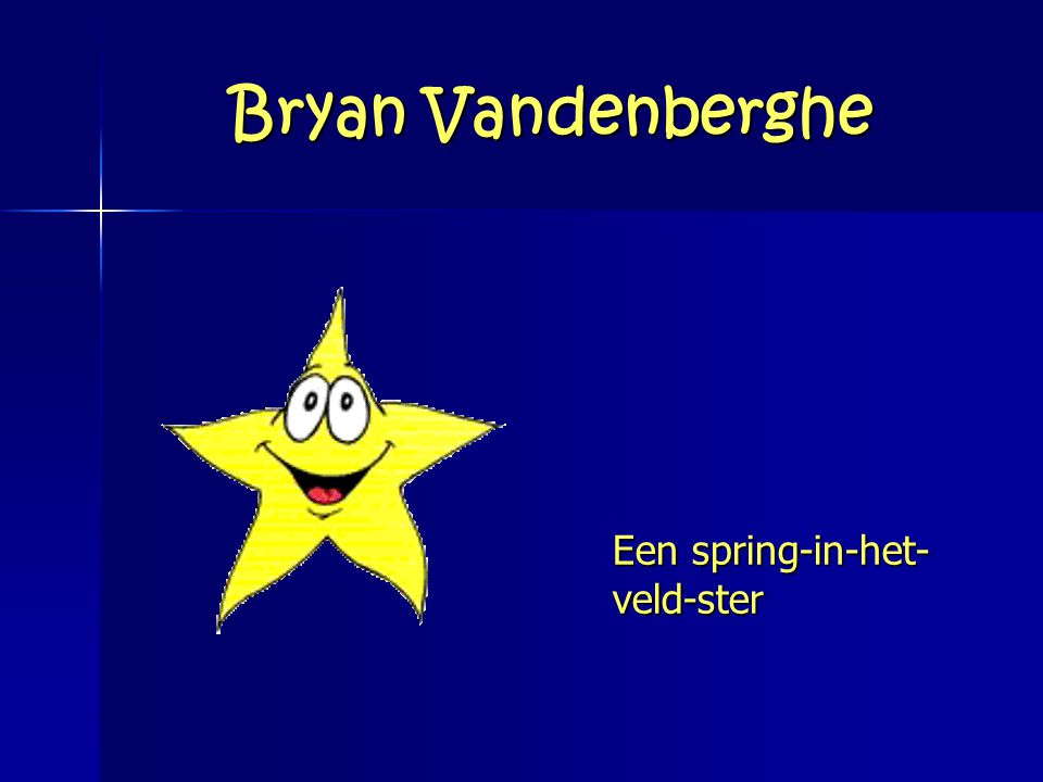 Bryan Vandenberghe Een spring-in-het-veld-ster