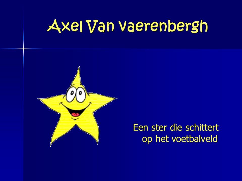 Axel Van vaerenbergh Een ster die schittert op het voetbalveld