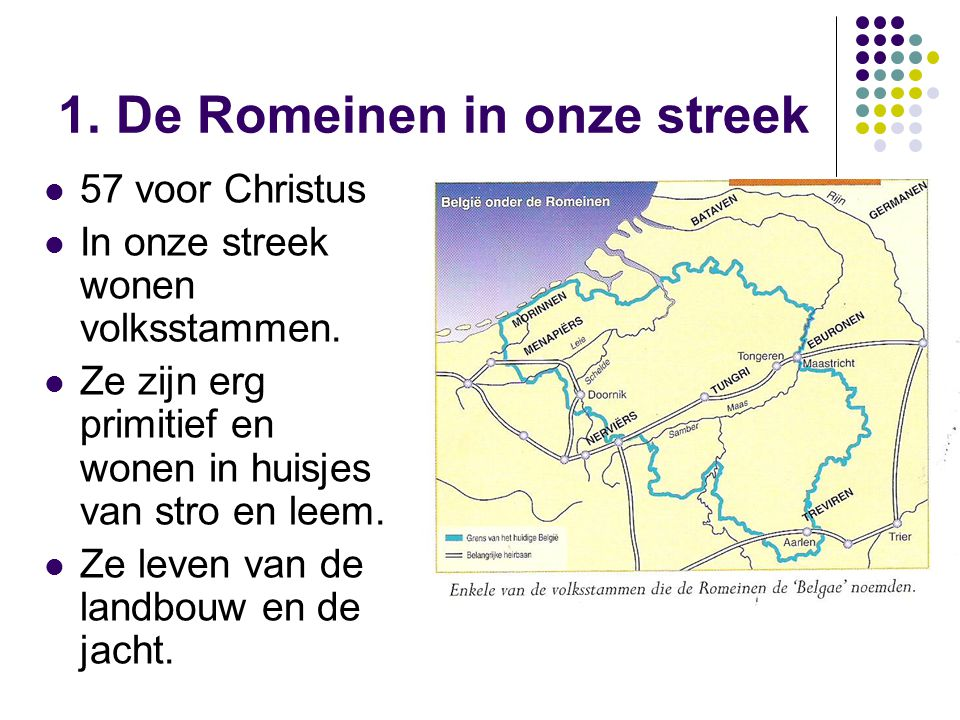 1. De Romeinen in onze streek