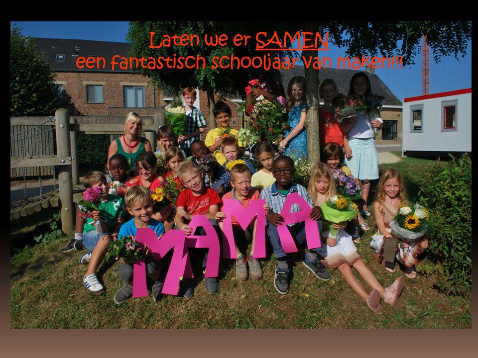 Laten we er SAMEN een fantastisch schooljaar van maken!!!