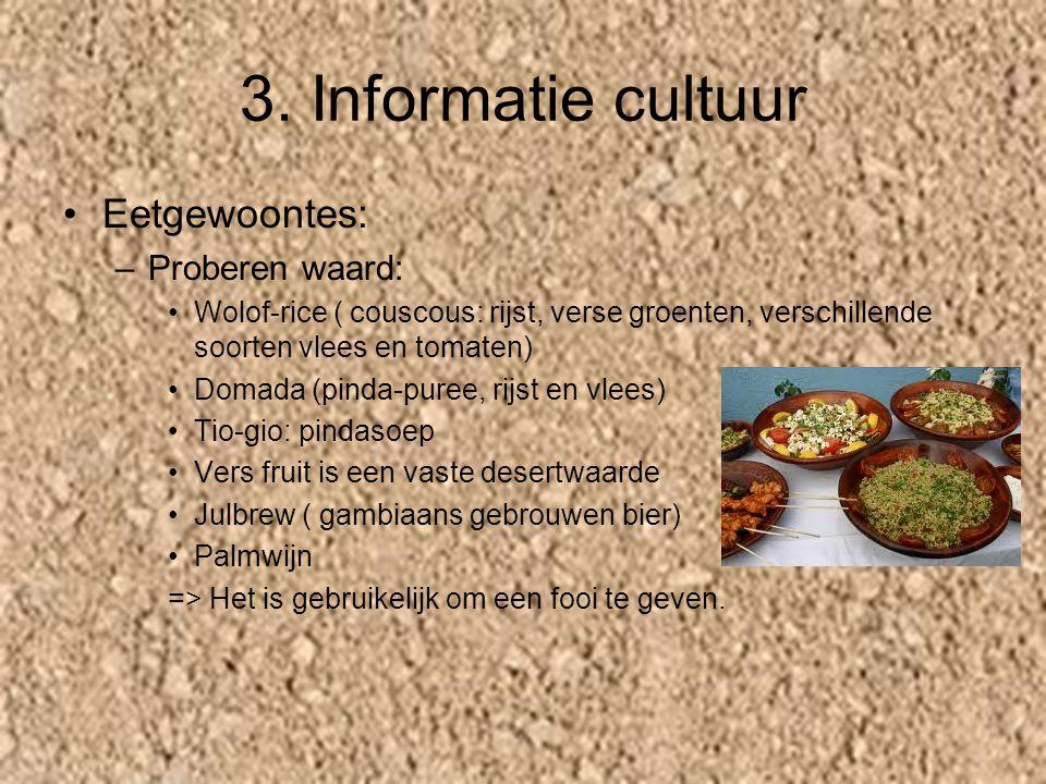 3. Informatie cultuur Eetgewoontes: Proberen waard: