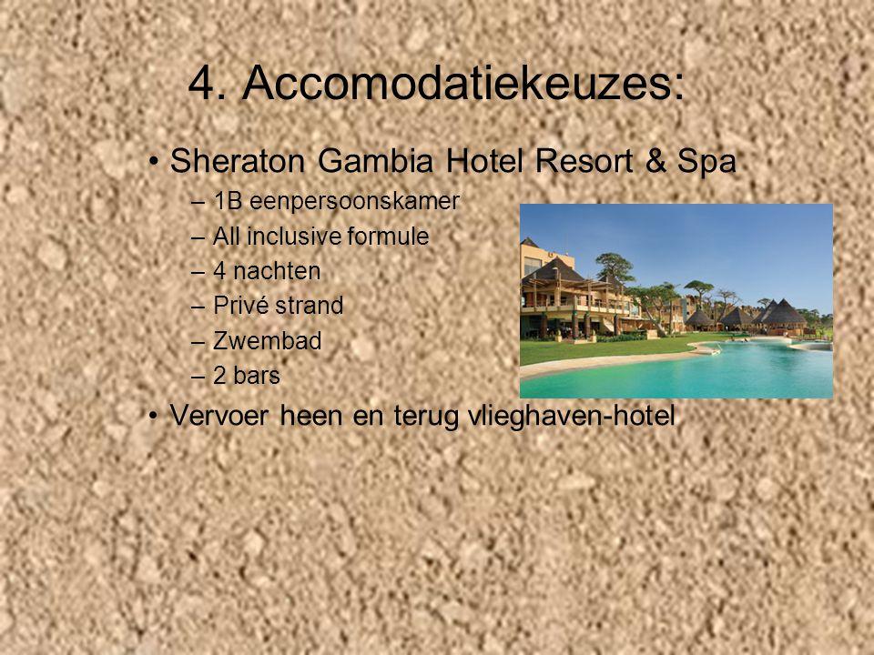 4. Accomodatiekeuzes: Sheraton Gambia Hotel Resort & Spa