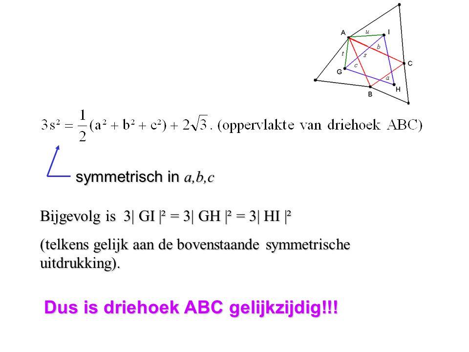 Dus is driehoek ABC gelijkzijdig!!!