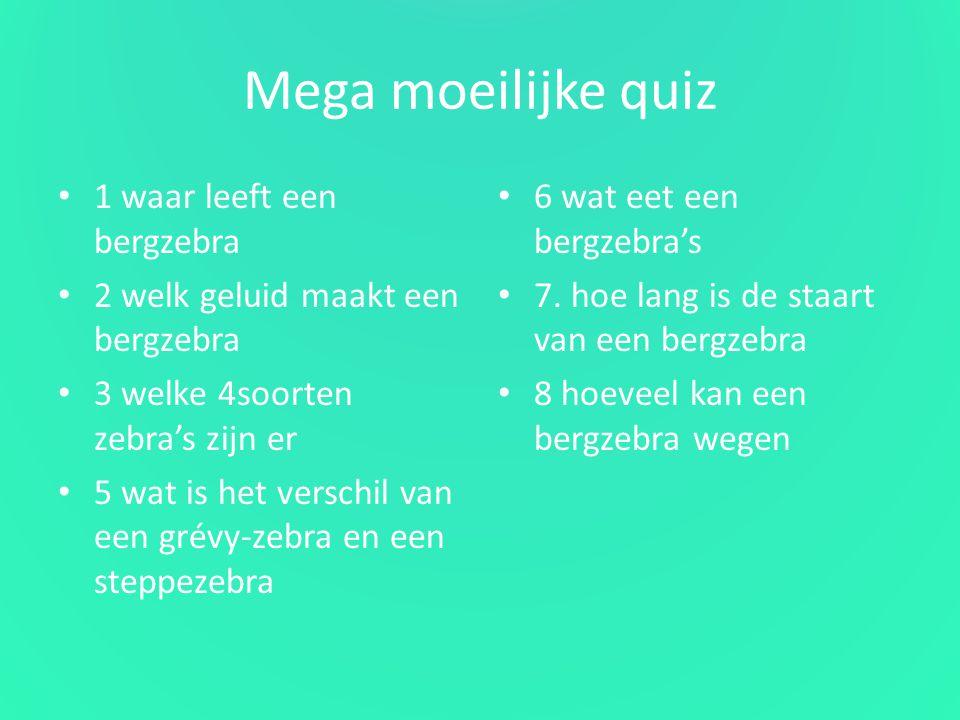 Mega moeilijke quiz 1 waar leeft een bergzebra