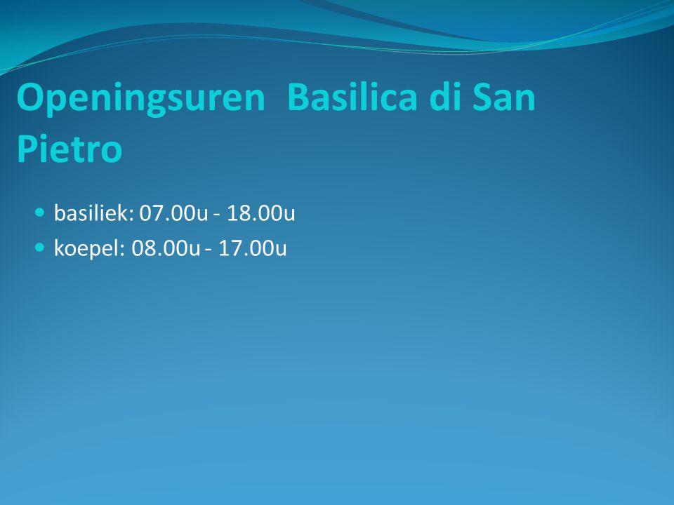 Openingsuren Basilica di San Pietro