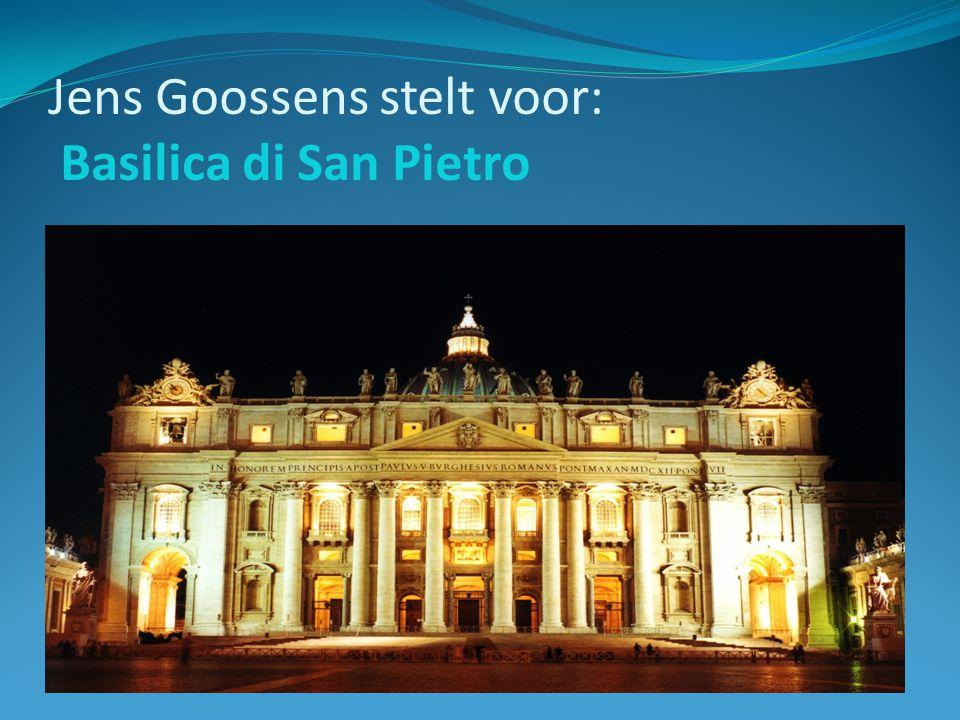 Jens Goossens stelt voor: Basilica di San Pietro