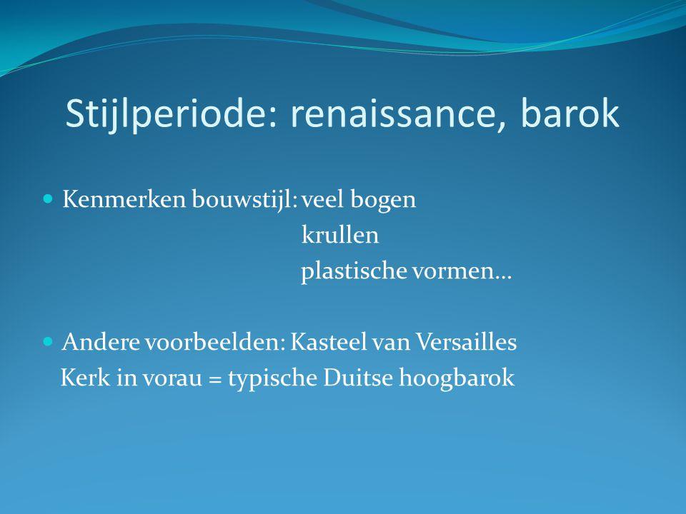 Stijlperiode: renaissance, barok