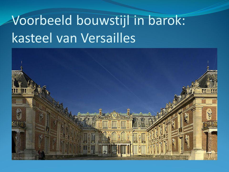 Voorbeeld bouwstijl in barok: kasteel van Versailles