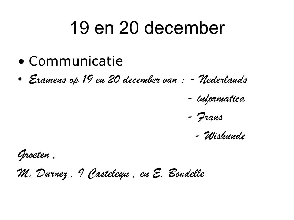 19 en 20 december Communicatie