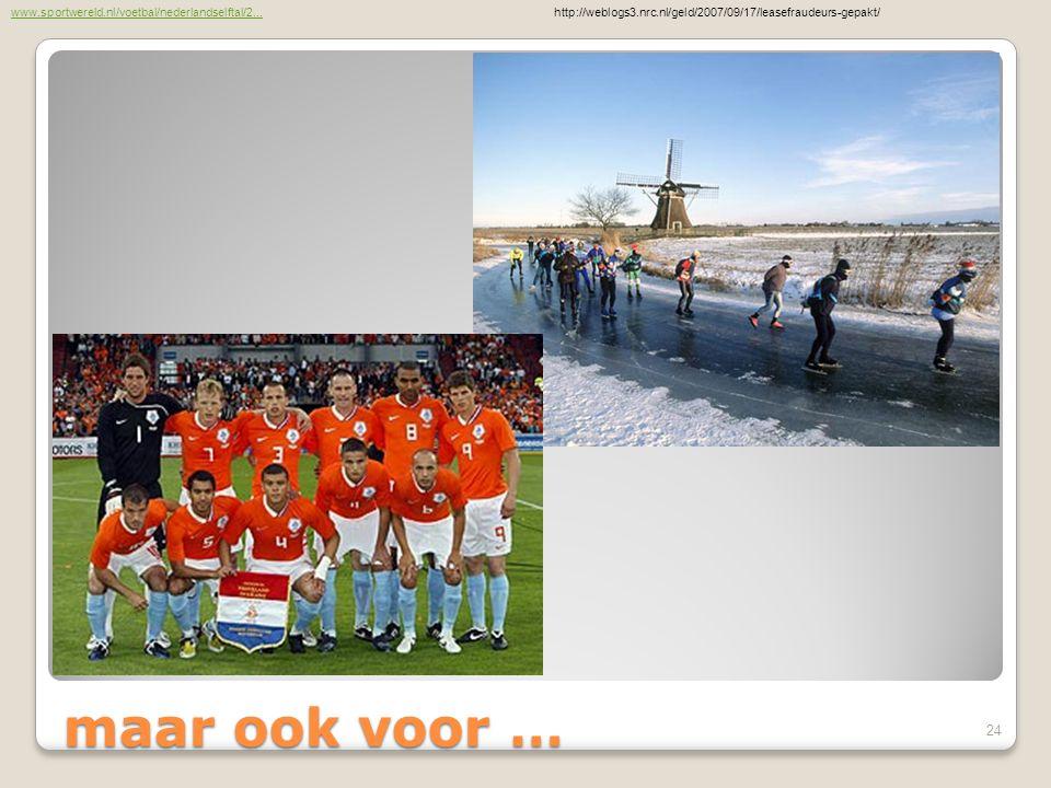 maar ook voor … www.sportwereld.nl/voetbal/nederlandselftal/2...