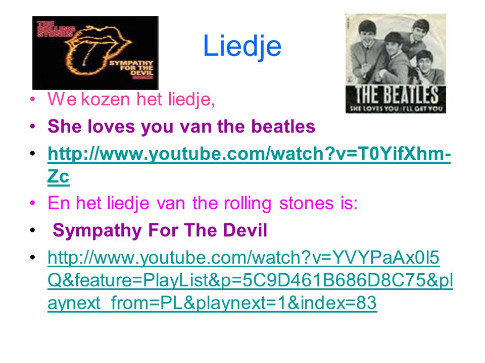 Liedje We kozen het liedje, She loves you van the beatles