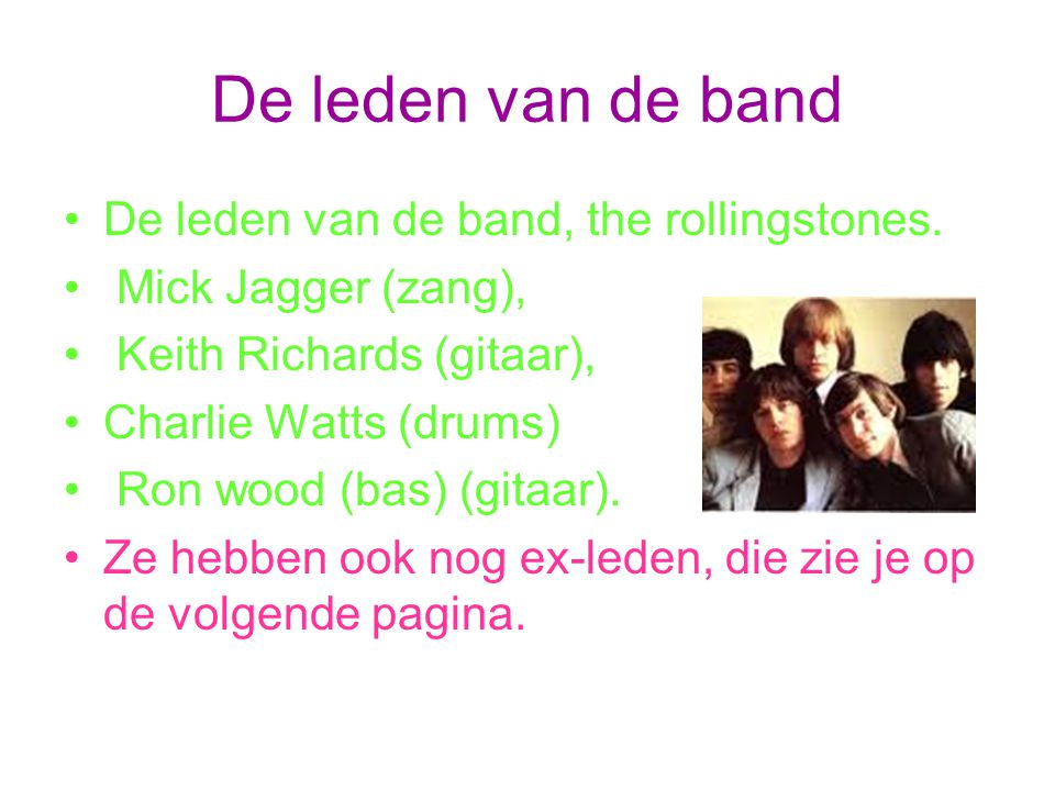 De leden van de band De leden van de band, the rollingstones.