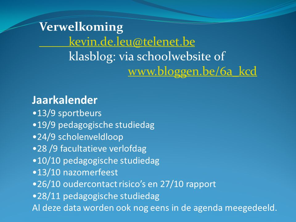 klasblog: via schoolwebsite of www.bloggen.be/6a_kcd