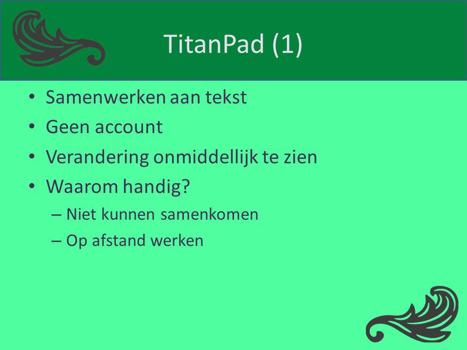 TitanPad (1) Samenwerken aan tekst Geen account