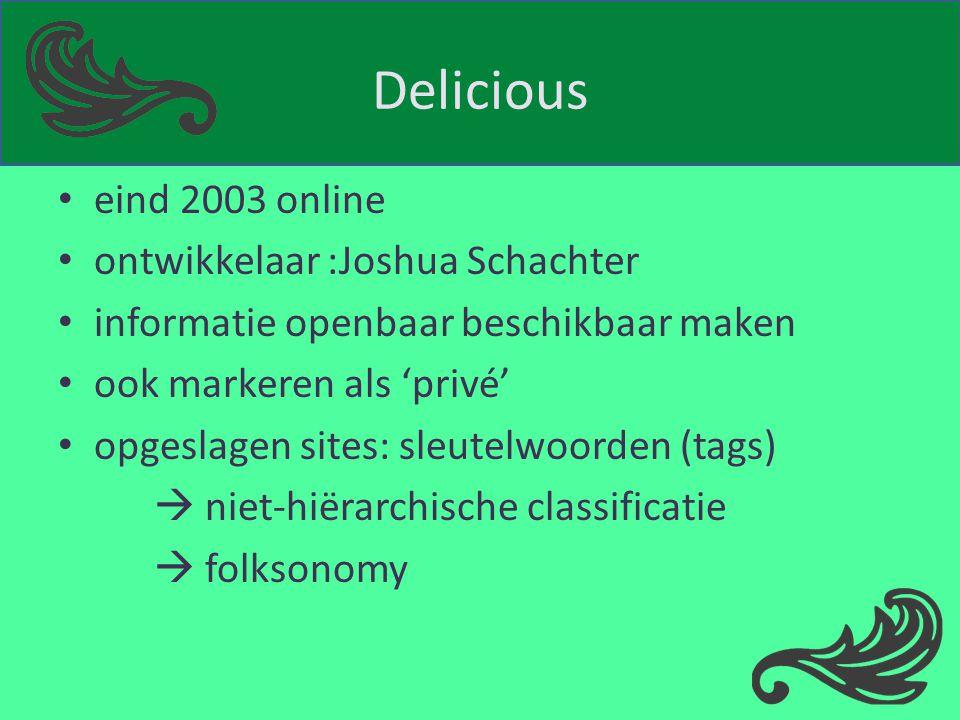 Delicious eind 2003 online ontwikkelaar :Joshua Schachter