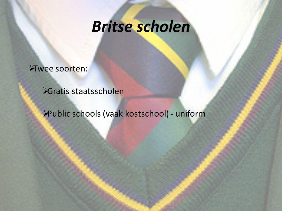 Britse scholen Twee soorten: Gratis staatsscholen