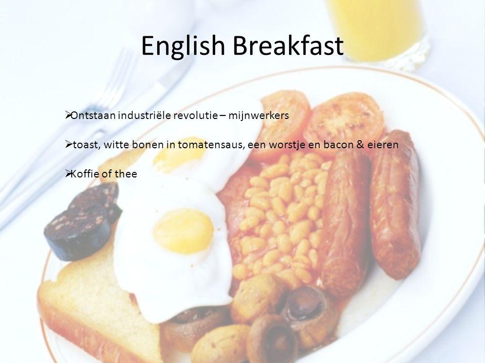 English Breakfast Ontstaan industriële revolutie – mijnwerkers