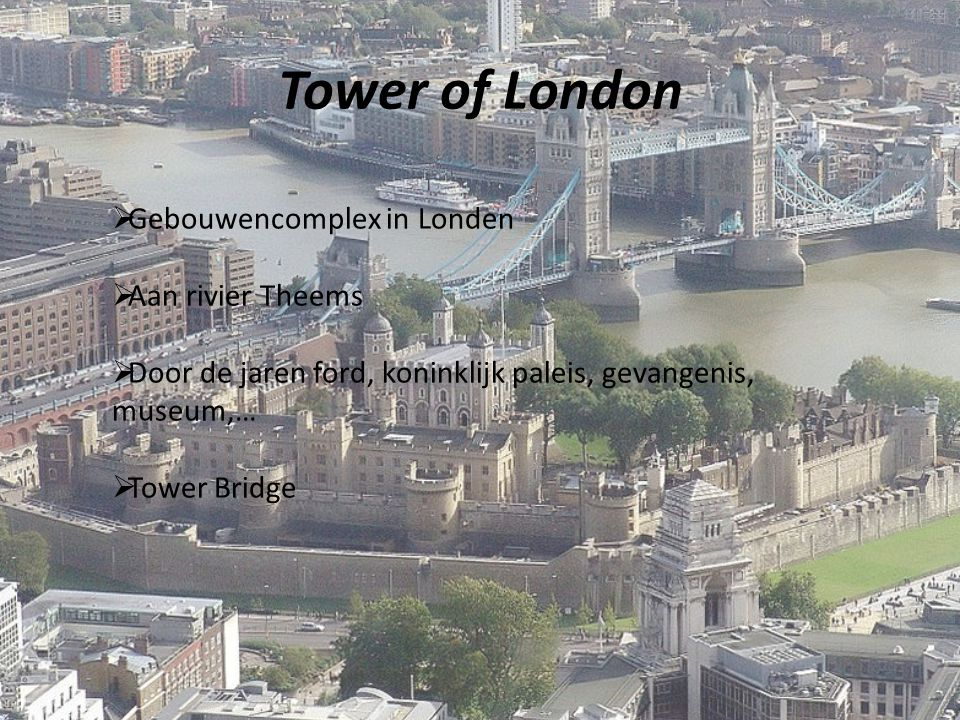 Tower of London Gebouwencomplex in Londen Aan rivier Theems